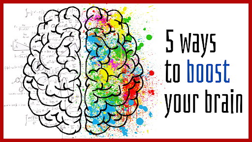 5 ways to boost your brain!
