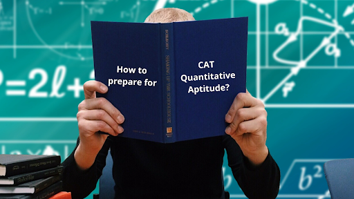 How to prepare for CAT Quantitative Aptitude?