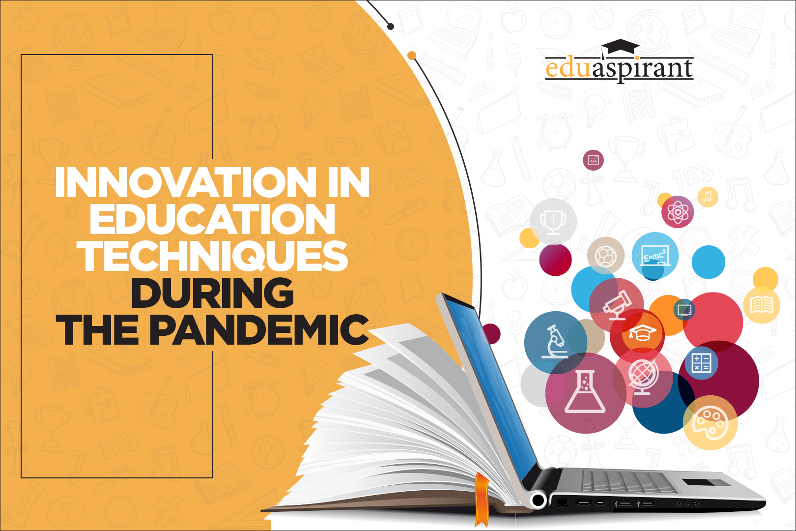 Innovation in Education Techniques during the Pandemic – Why Forward-Thinking is the ONLY way to be