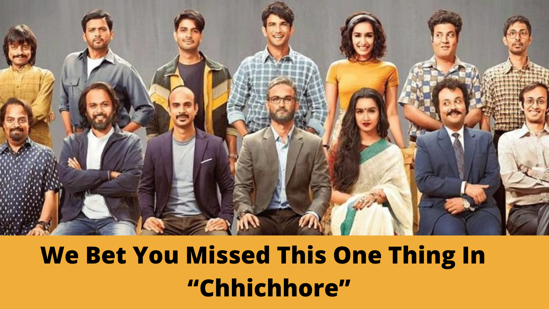 """We Bet You Missed This One Thing In The Movie """"Chhichhore"""""""